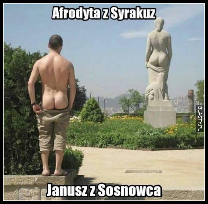 Afrodyta z Syrakuz vs Janusz z Sosnowca