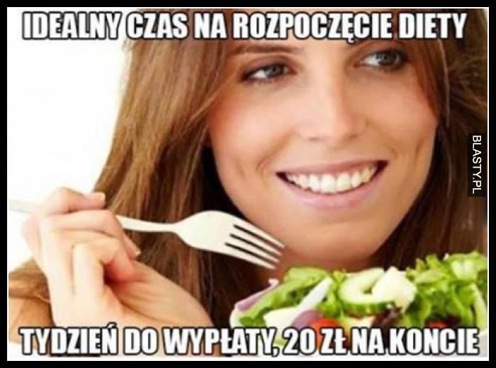 Idealny czas na rozpoczęcie diety tydzień do wypłaty 20 zł na koncie
