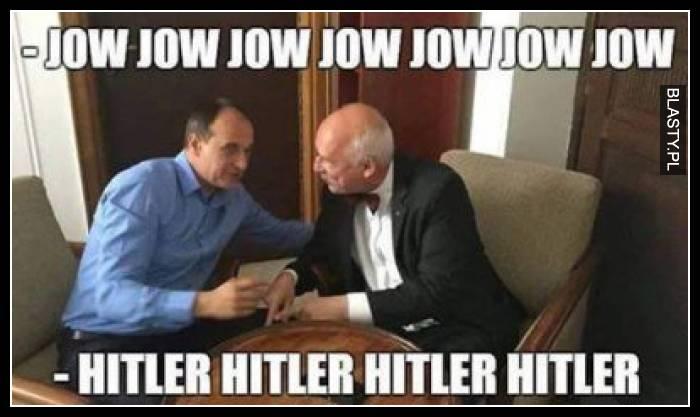Jow jow jow jow - hitler hitler hitler