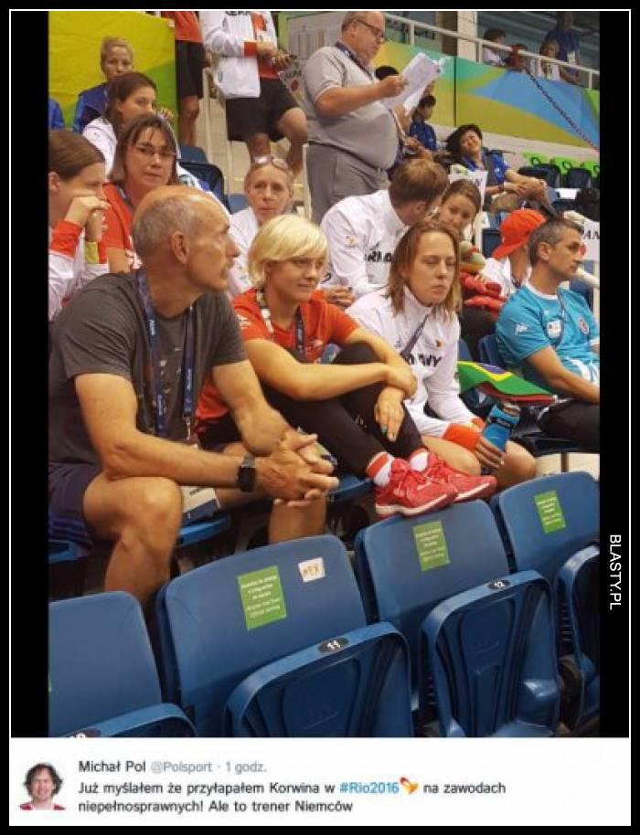 Już myślałam, że przyłapałam Korwina na zawodach w Rio ale to trener niemiec