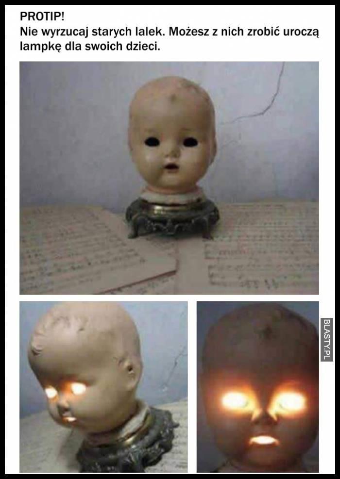 Nie wyrzucaj swoich starych lalek możesz z nich zrobić uroczą lampkę dla swoich dzieci