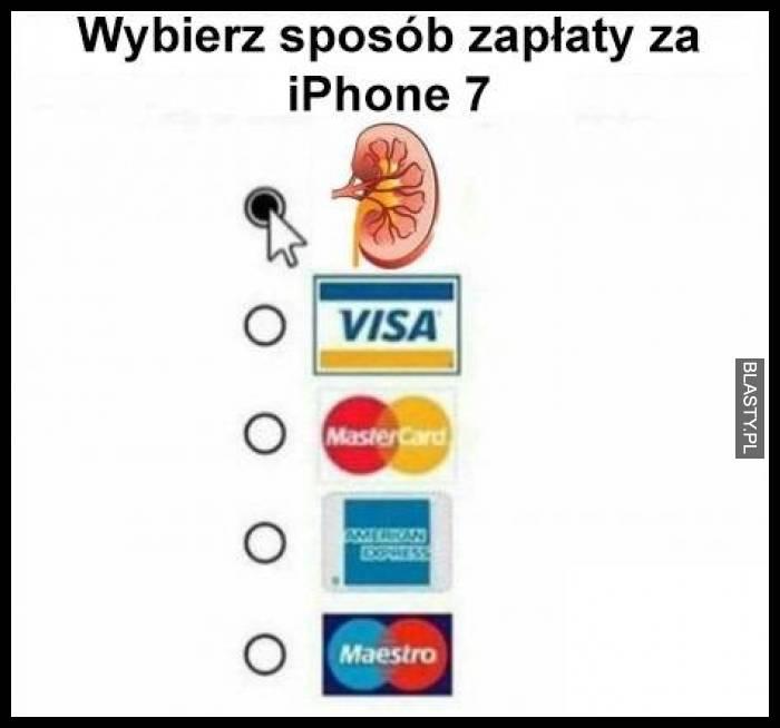 Wybierz sposób zapłaty za iPhone 7