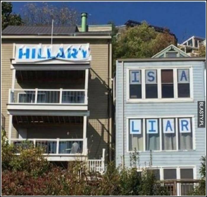 Hillary to kłamca - trollowanie sąsiadów