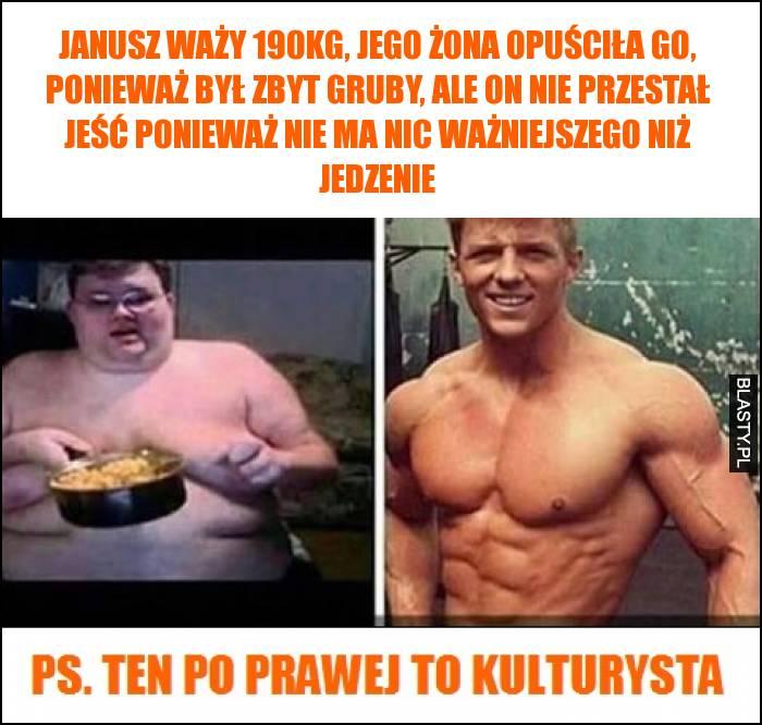 Janusz waży 190kg, jego żona opuściła go, ponieważ był zbyt gruby, ale on nie przestał jeść
