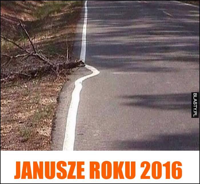 Janusze roku 2016