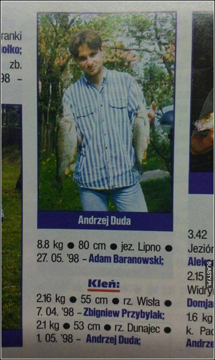 Mój prezydent to fanatyk wędkarstwa - Andrzej Duda - wędkarz