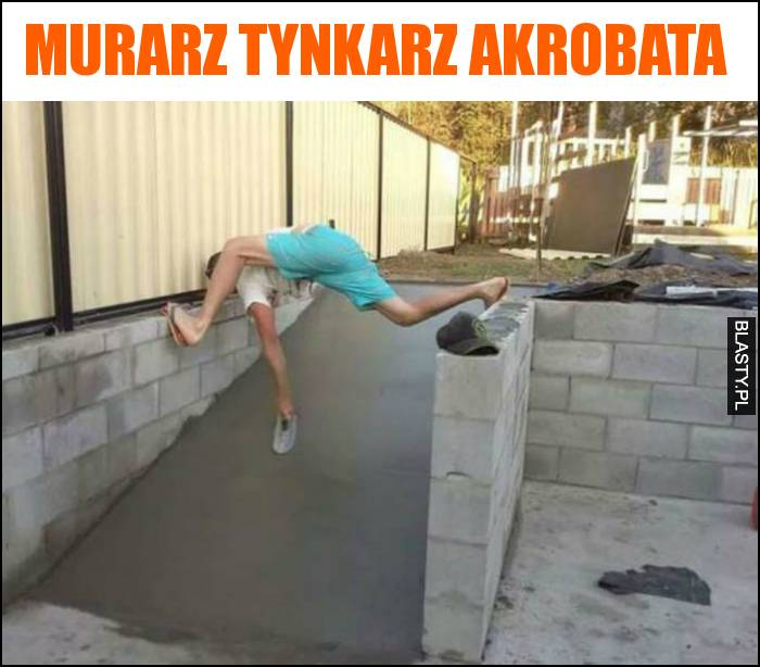 Murarz tynkarz akrobata