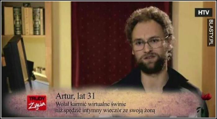 Artur lat 31 wolał karmić wirtualne świnie