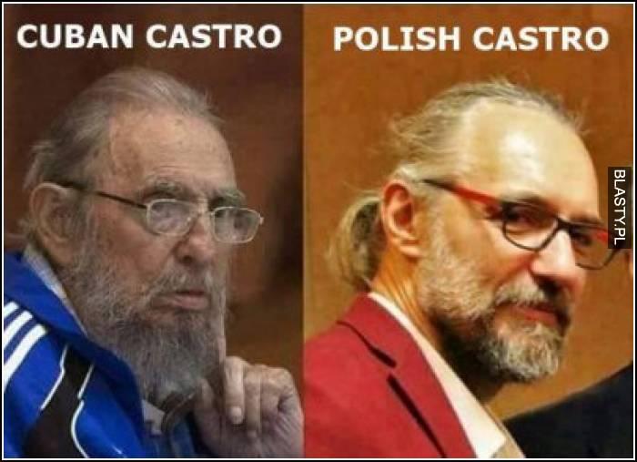Cuban Castro vs Polish Castro