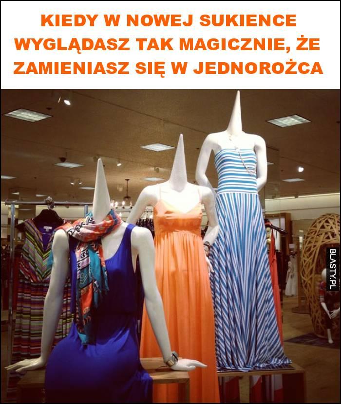 Kiedy w nowej sukience wyglądasz tak magicznie, że zamieniasz się w jednorożca
