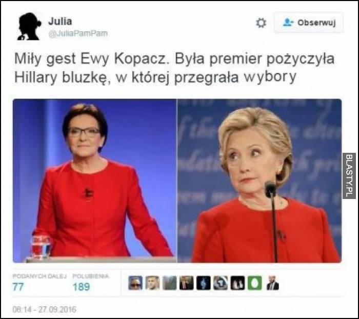 Miły gest Ewy Kopacz, była premier pożyczyła hilary bluzkę w której przegrała wybory