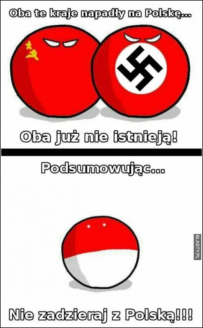 Ona te kraje napadły na polskę - oba nie istnieją