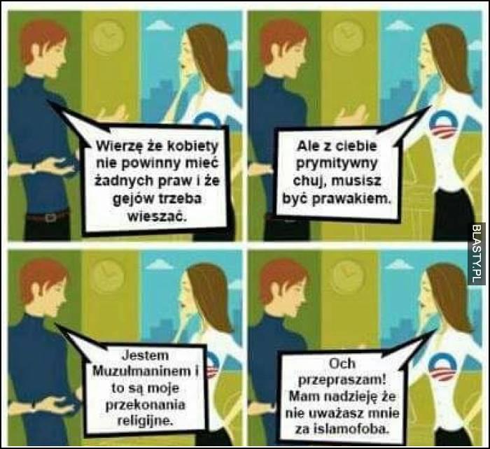 Wierzę, że kobiety nie powinny mieć żadnych praw