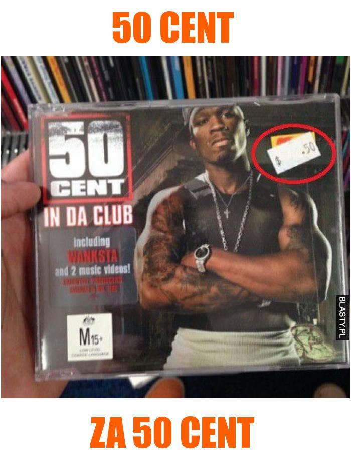 50 cent za 50 cent