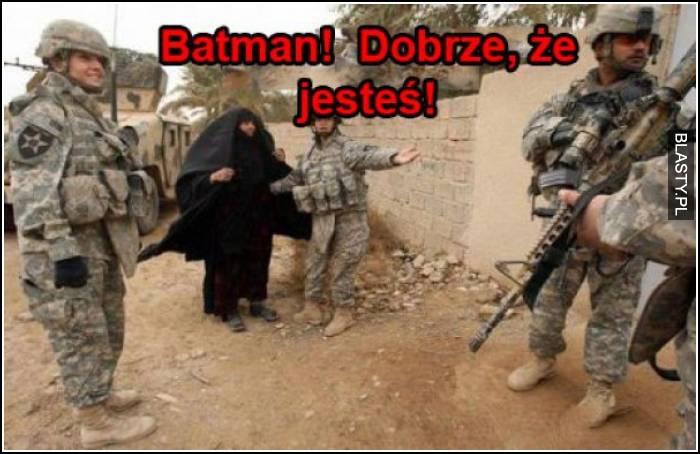 Batman dobrze, że jesteś