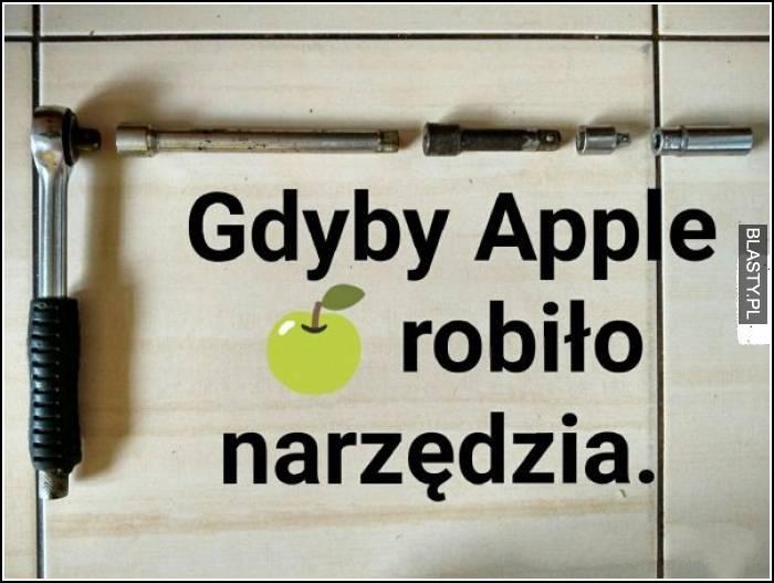 Gdyby apple robiło narzędzia