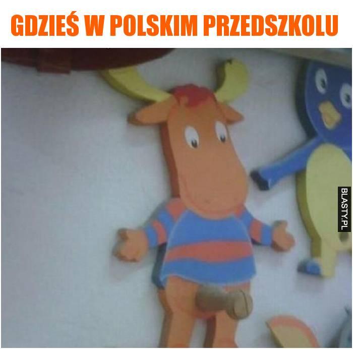 gdzieś w polskim przedszkolu