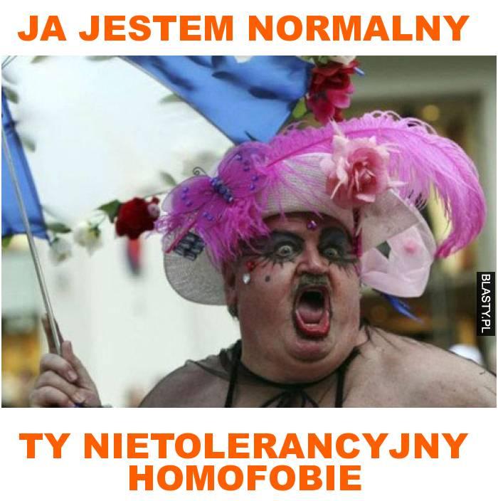 ja jestem normalny