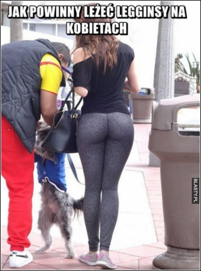 Jak powinny leżeć legginsy na kobiectach