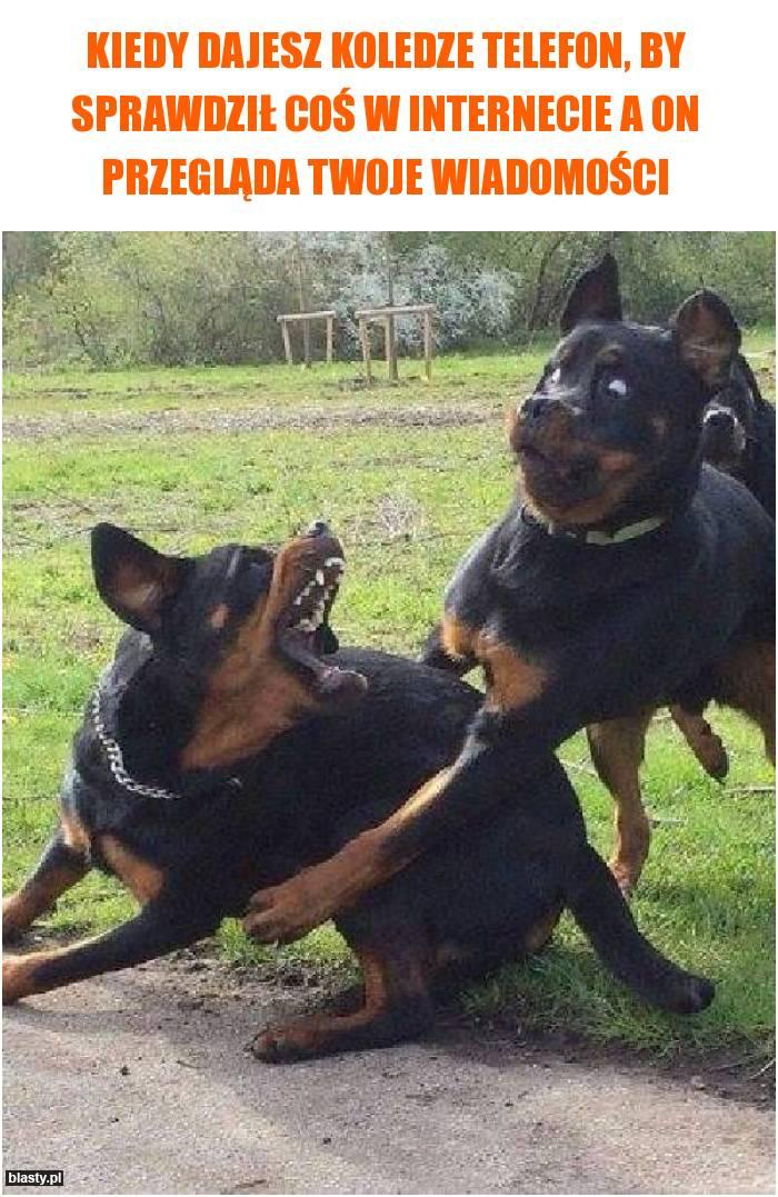 Kiedy dajesz koledze telefon