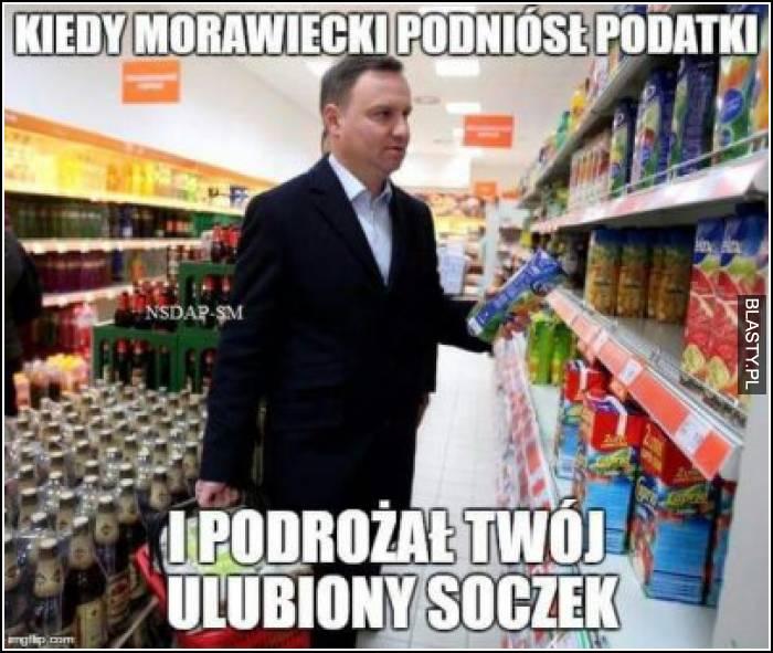 Kiedy Morawiecki podniósł podatki i podrożał Twój ulubiony soczek