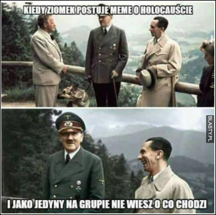 Kiedy ziomek postuje meme o holokauście