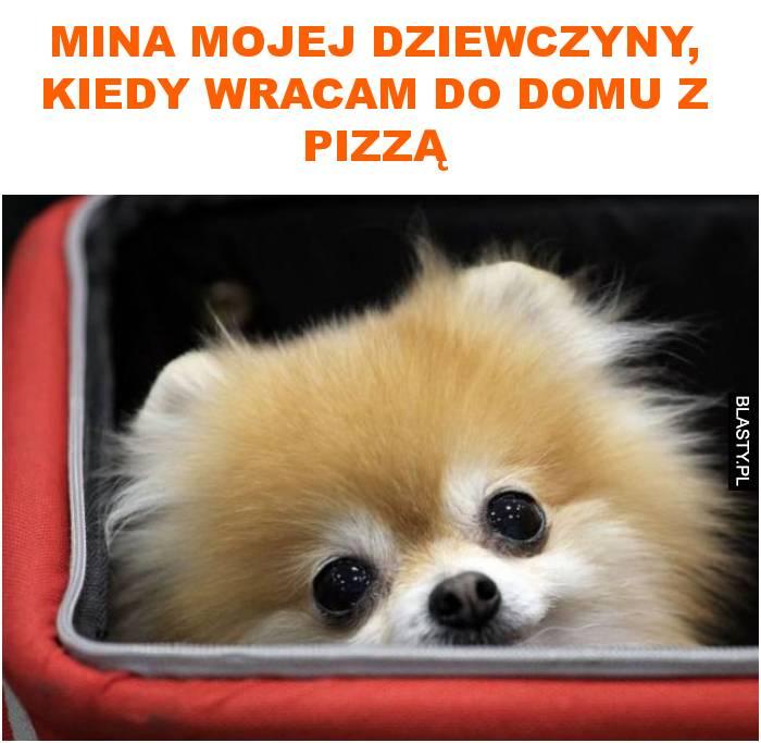 Mina mojej dziewczyny, kiedy wracam do domu z pizzą