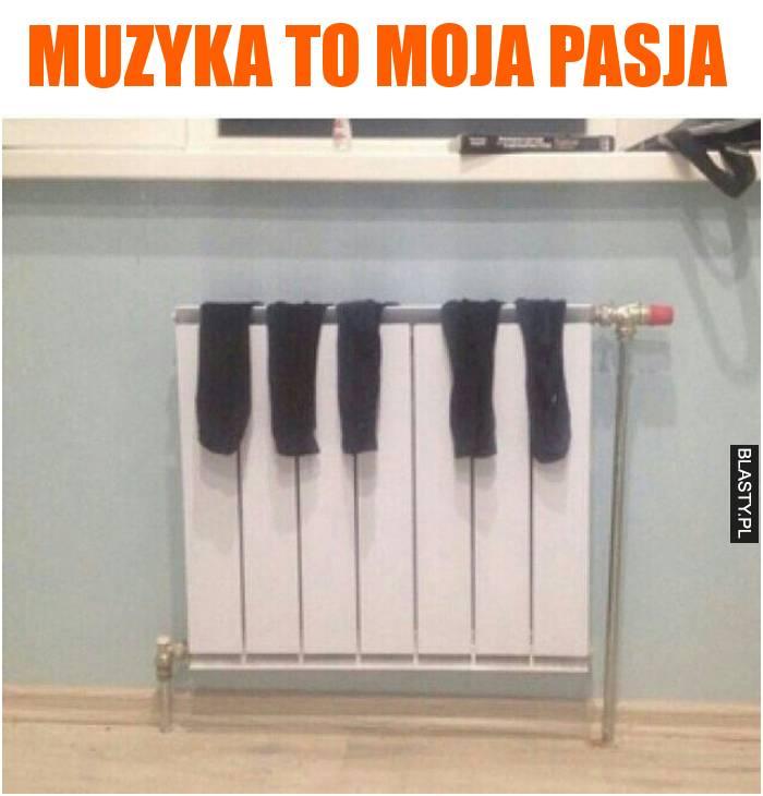 Muzyka to moja pasja