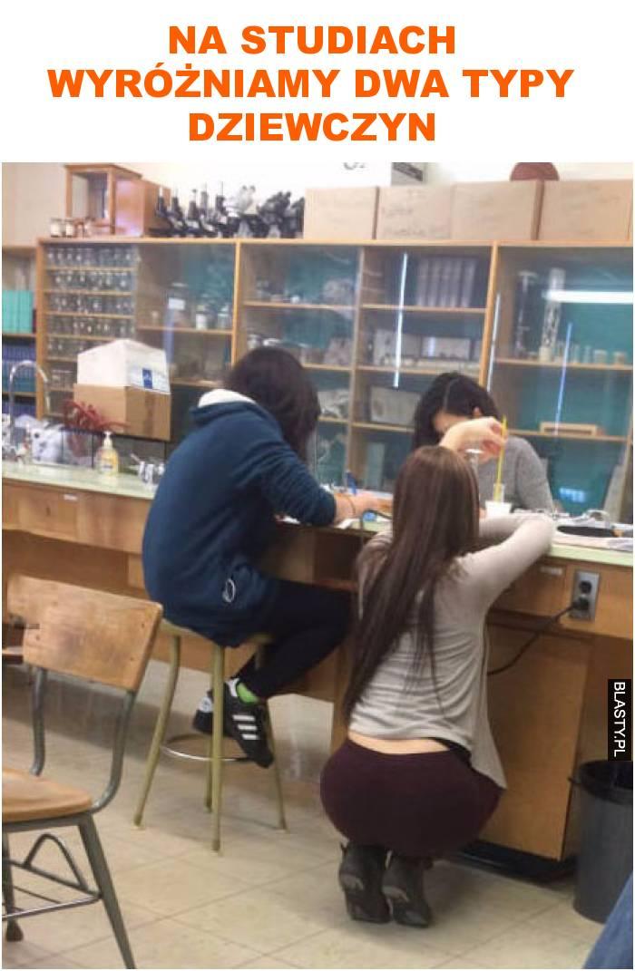 na studiach wyróżniamy dwa typy dziewczyn