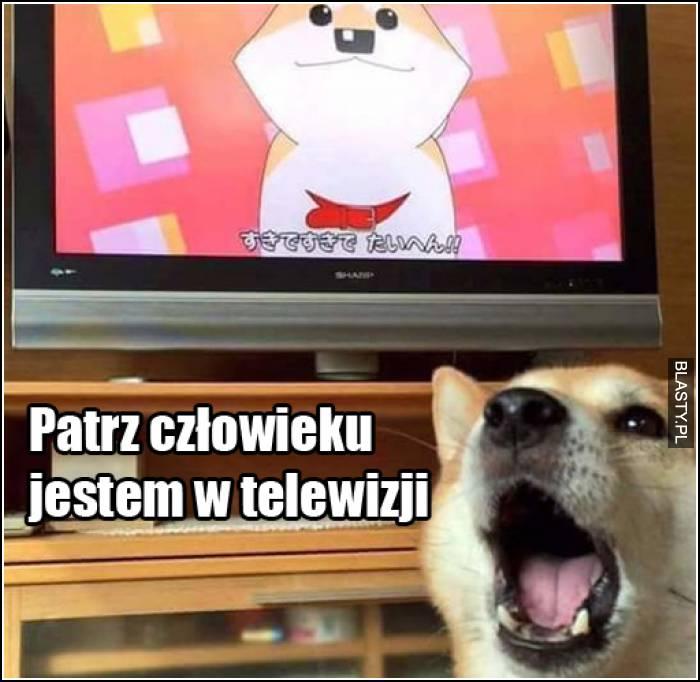 Patrz człowieku jestem w telewizji