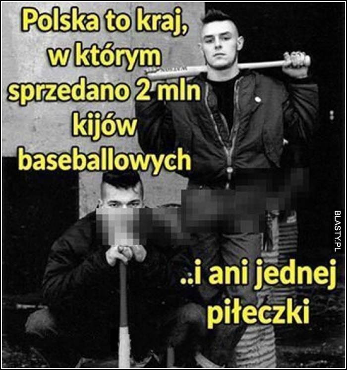 Polska to kraj, w którym sprzedano 2 mln kijów baseballowych
