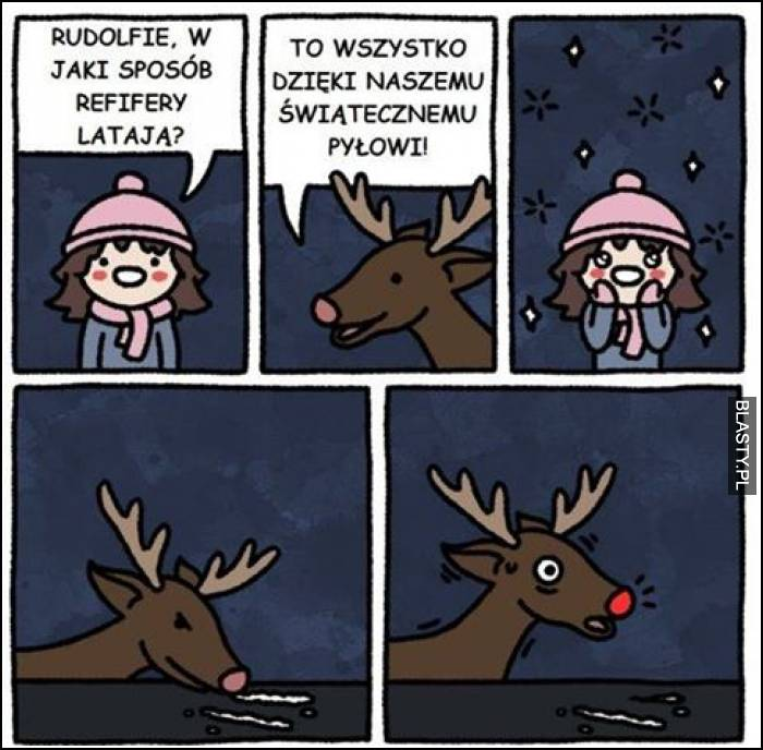 Rudolfie w jaki sposób renifery latają ?