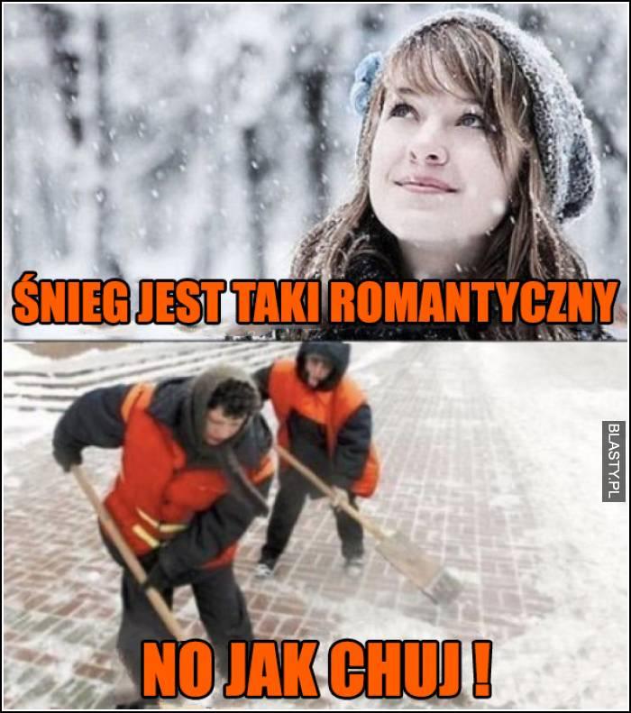 Śnieg jest taki romantyczny