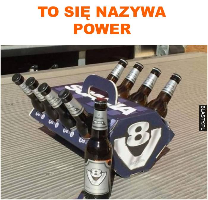 To się nazywa power