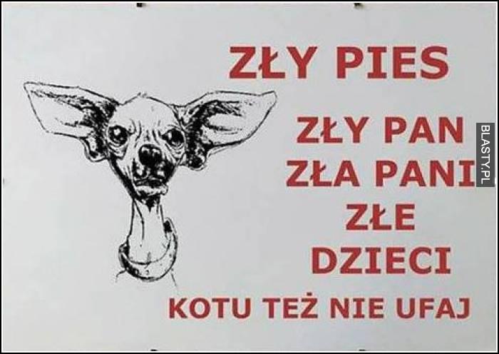 Zły pies, zly pan zła Pani złe dzieci