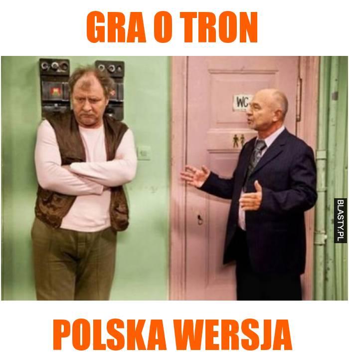 gra o tron polska wersja