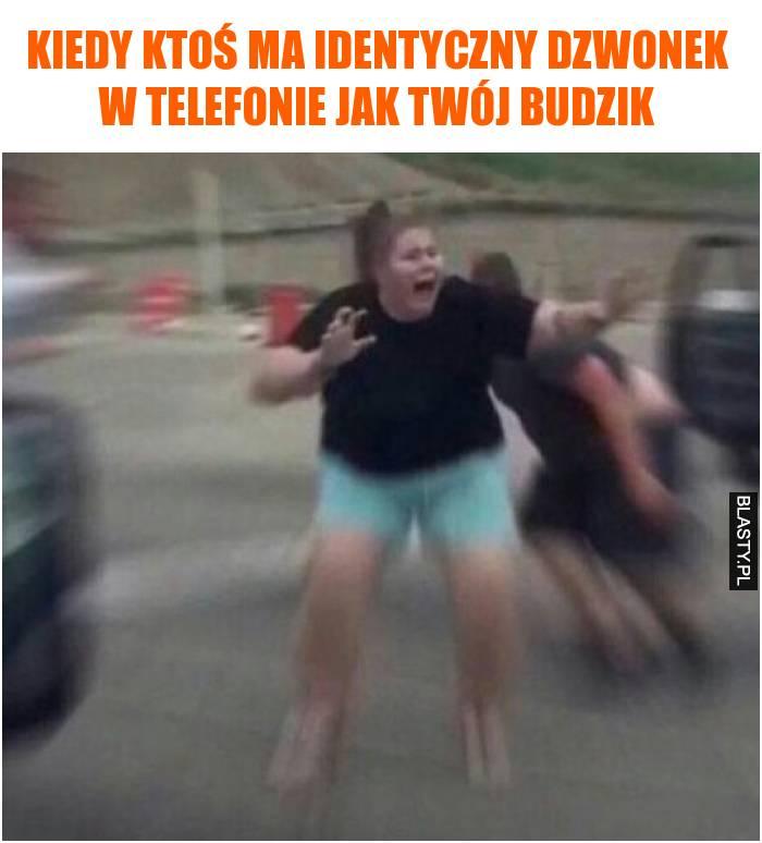 Kiedy ktoś ma identyczny dzwonek w telefonie jak Twój budzik
