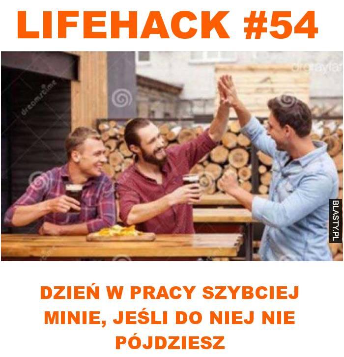 Lifehack #54