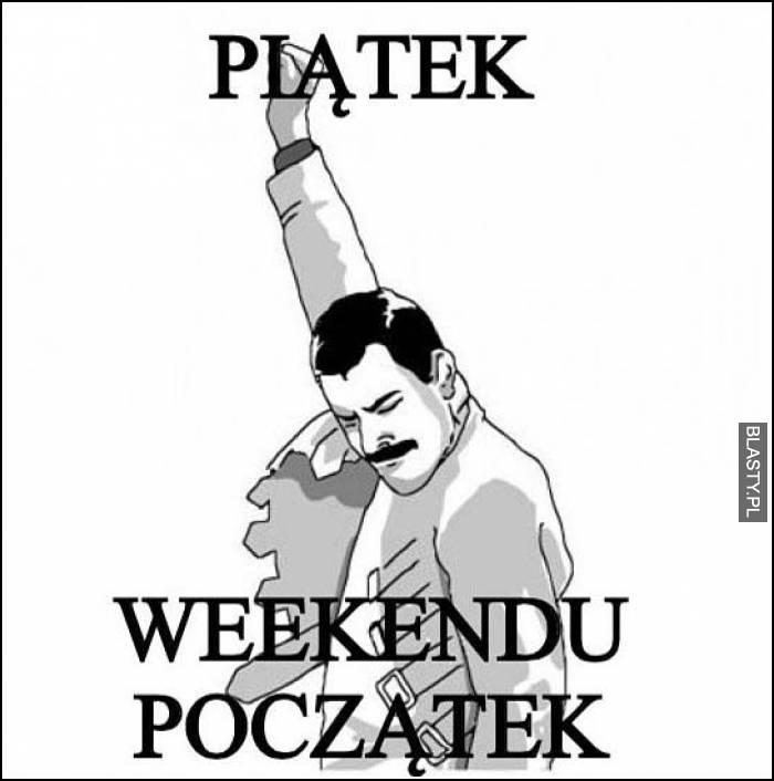 piątek weekendu początek