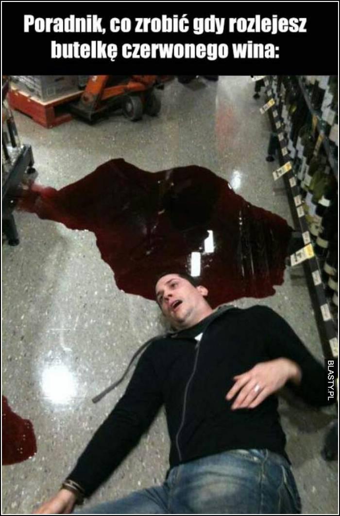 Poradnik co zrobić gdy rozlejesz przy sobie butelkę czerwonego wina