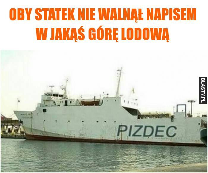 statek pizdec