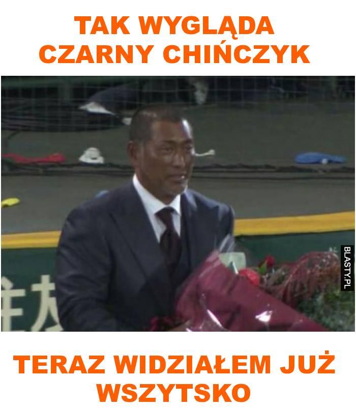 tak wygląda czarny chińczyk