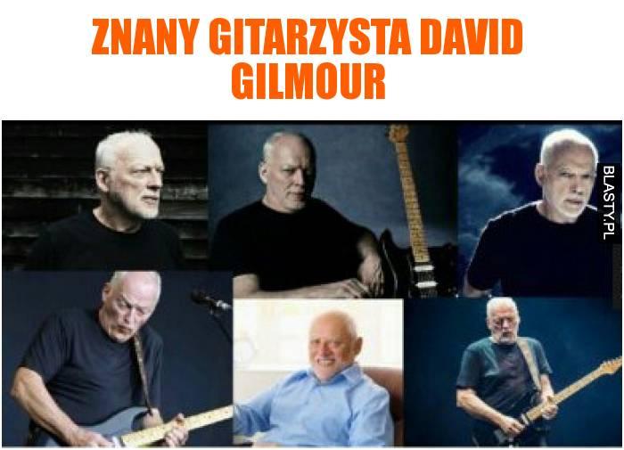 Znany gitarzysta david gilmour