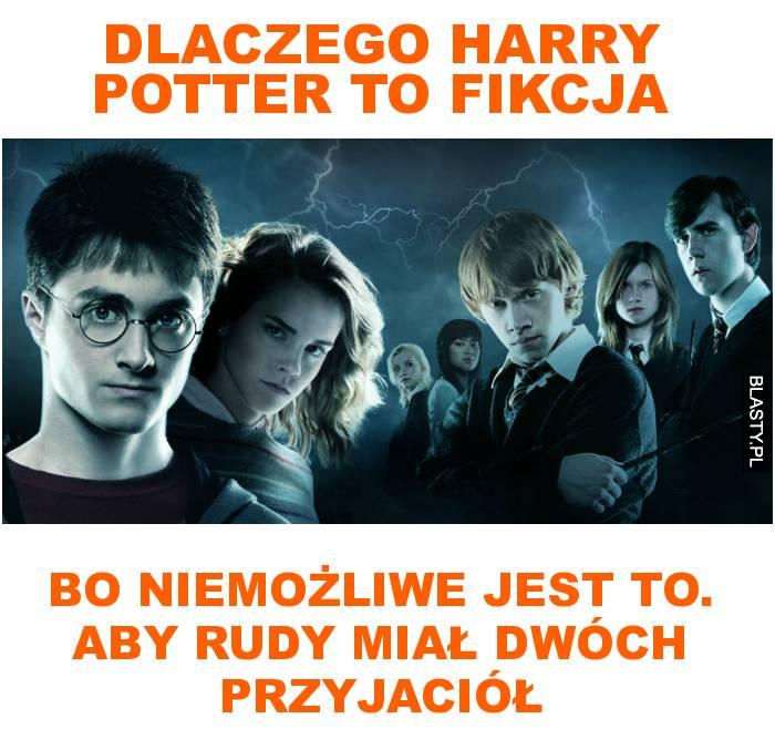 Dlaczego harry potter to fikcja