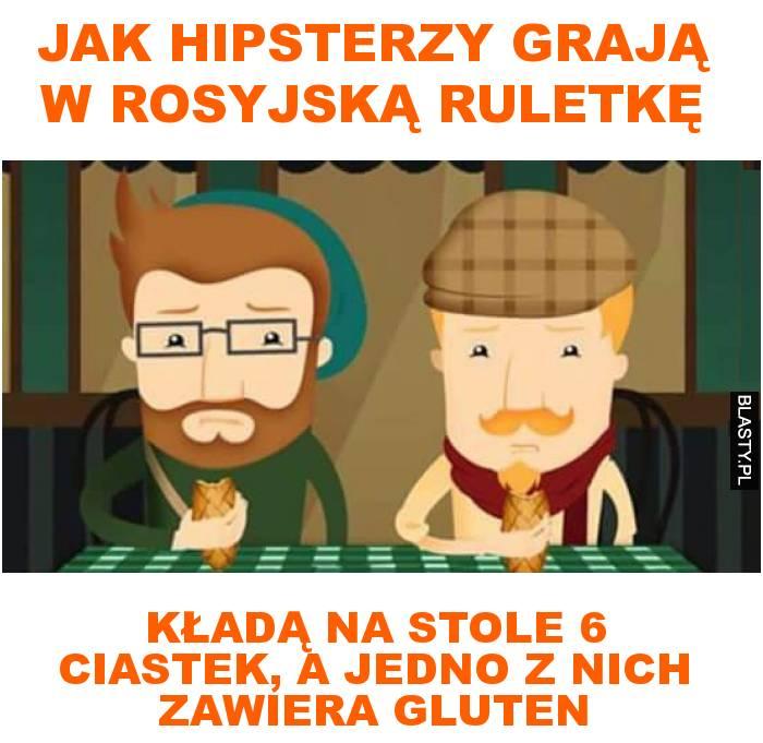 jak hipsterzy grają w rosyjską ruletkę