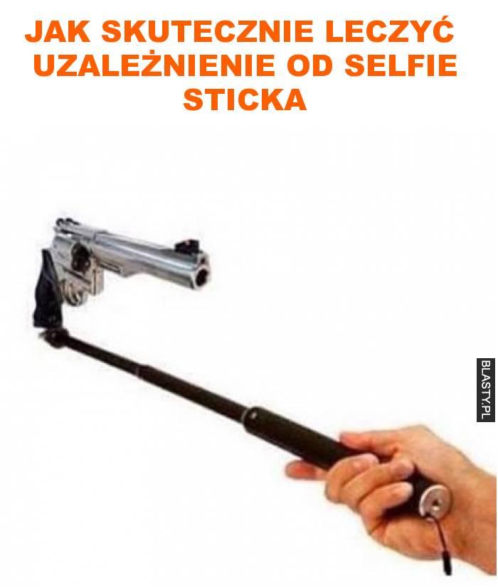 jak skutecznie leczyć  uzależnienie od selfie sticka