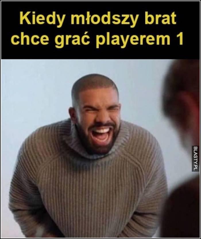 Kiedy młodszy brat chce grać playerem 1