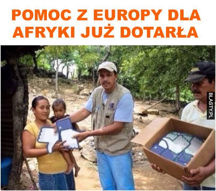 Pomoc z Europy dla Afryki już dotarła