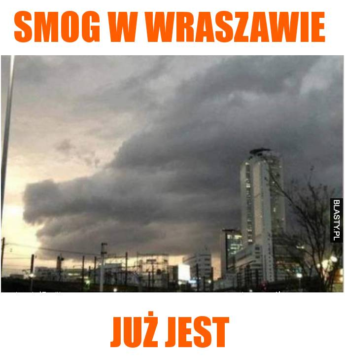 smog w wraszawie już jest