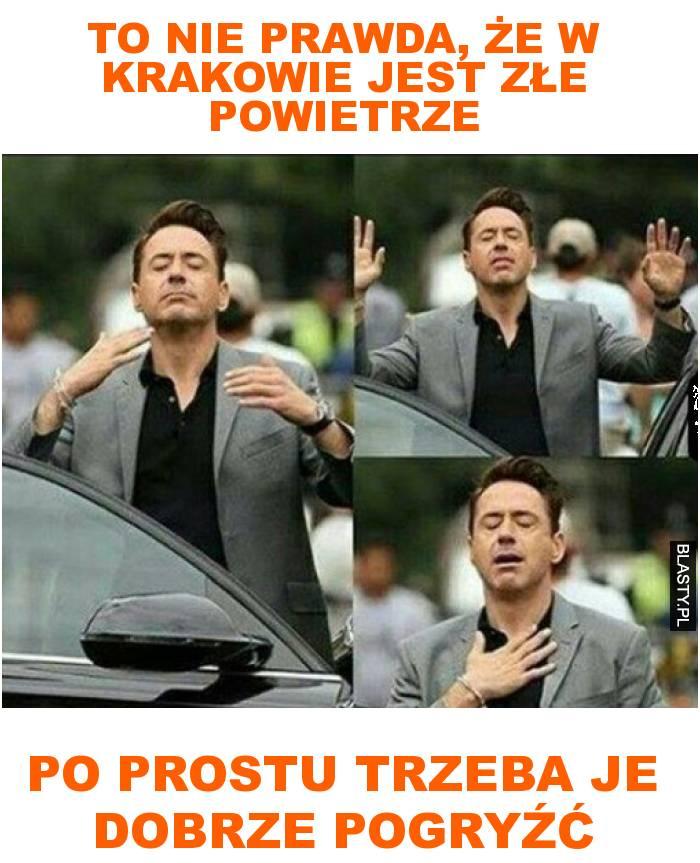 to nie prawda, że w Krakowie jest złe powietrze